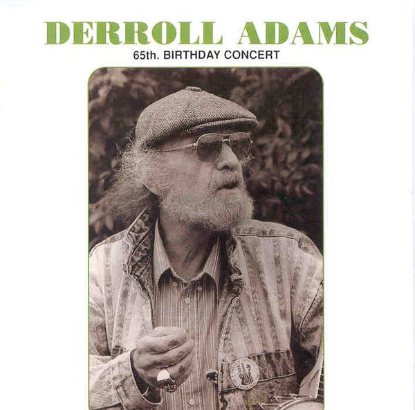 CD Derroll Adams 65th birthday concert  - 1991